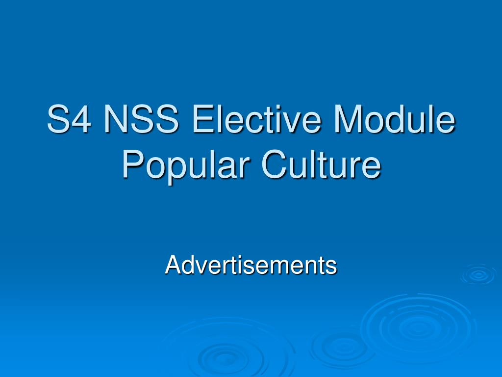 s4 nss elective module popular culture l.