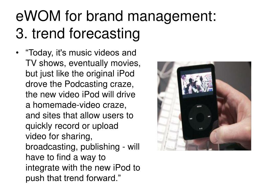 eWOM for brand management: