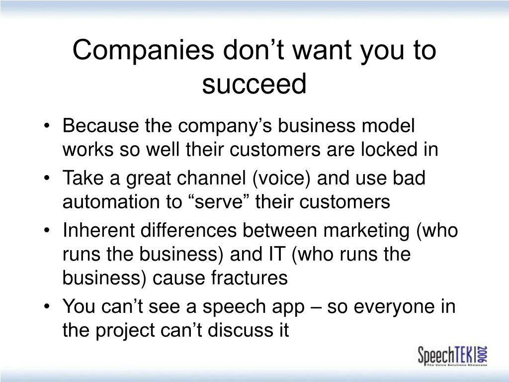 Companies don't want you to succeed