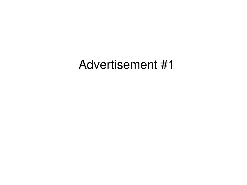 Advertisement #1