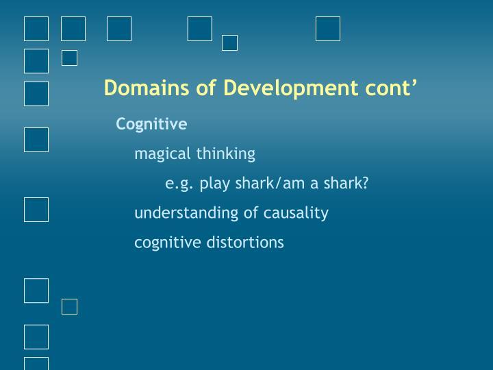 Domains of Development cont'