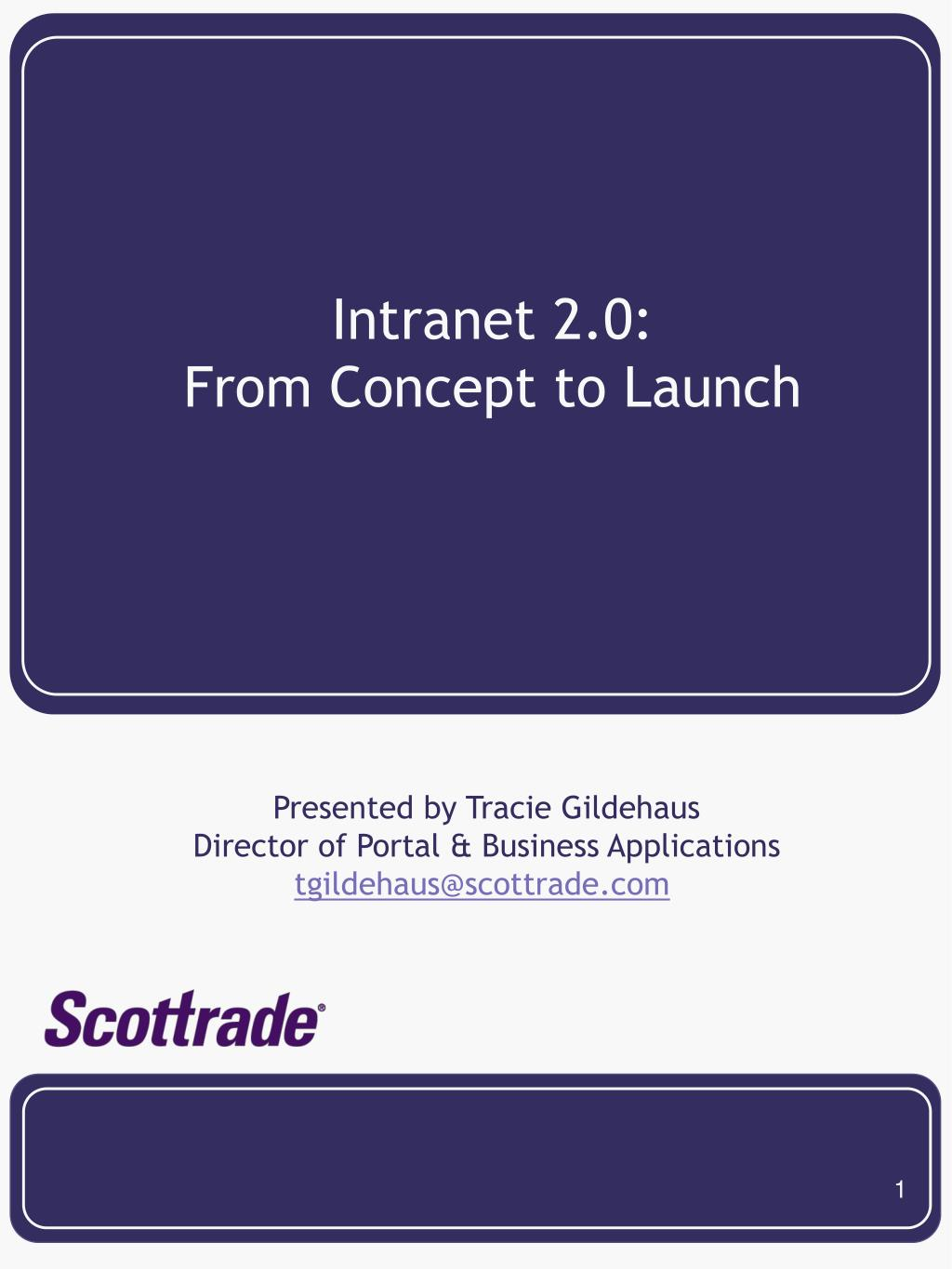 intranet 2 0 from concept to launch l.