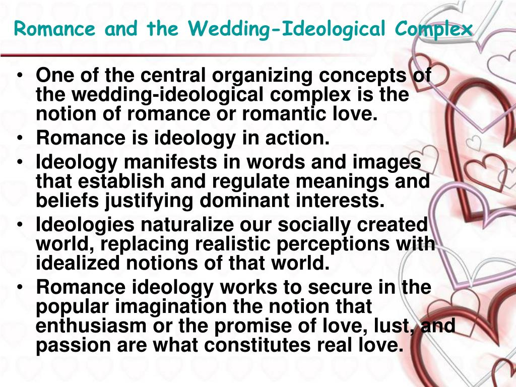Romance and the Wedding-Ideological Complex