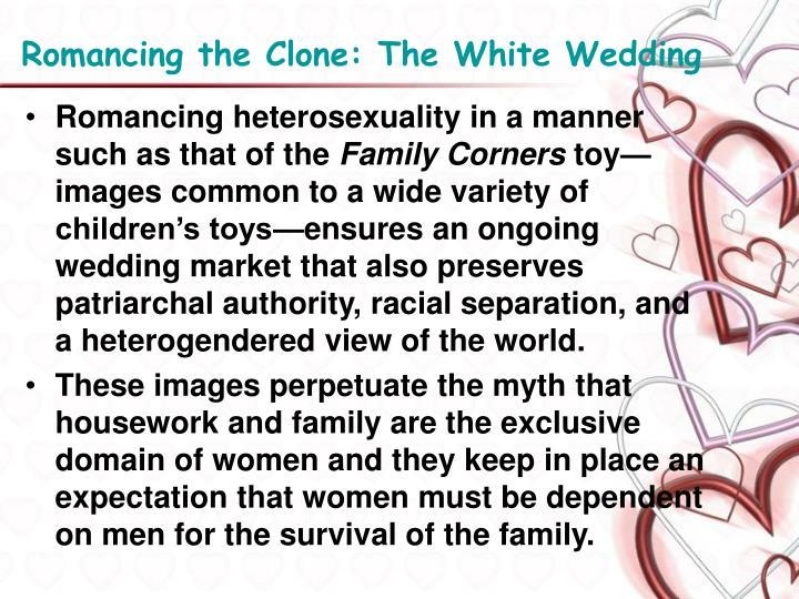 Romancing the clone the white wedding