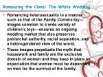 romancing the clone the white wedding