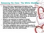 romancing the clone the white wedding4
