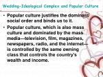 wedding ideological complex and popular culture