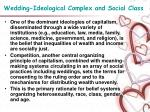 wedding ideological complex and social class11