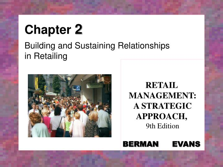 relationship marketing approach and strategiesin retailing Retail strategy is a holistic marketing plan for a product or a service to reach and influence the consumers this strategy covers everything from what retail channels a product or service will be available in to what should be the price or sales incentive to be given and how to display the product in the shelf.