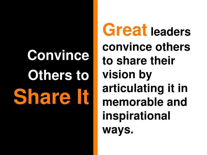 Convince Others to