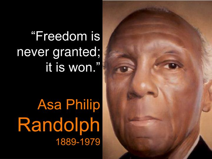 """""""Freedom is never granted;       it is won."""""""