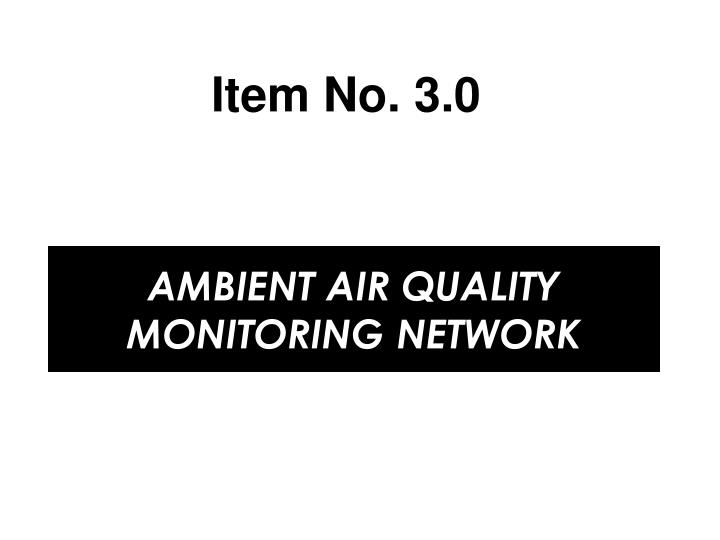 ambient air quality monitoring network n.