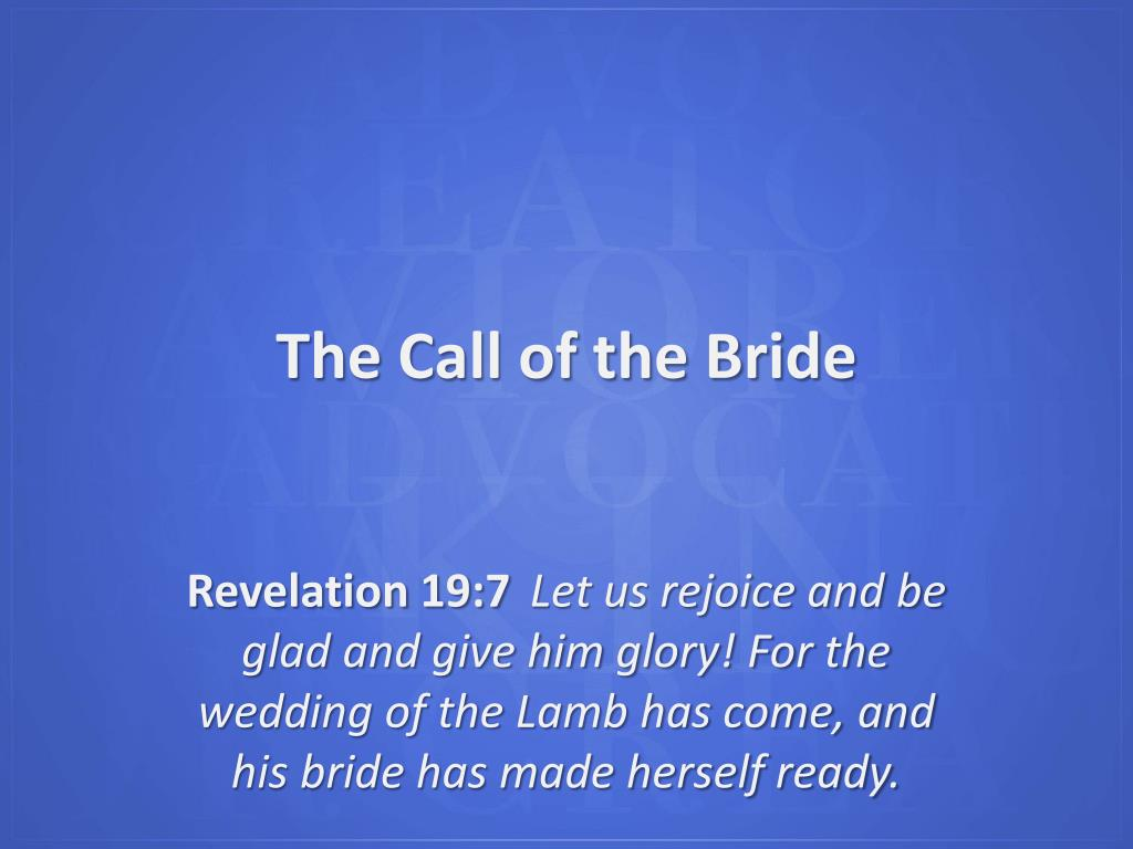 The Call of the Bride