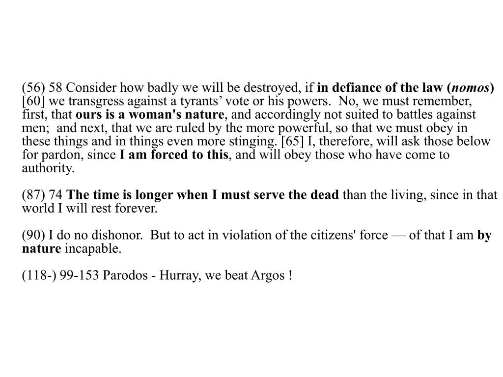 (56) 58 Consider how badly we will be destroyed, if