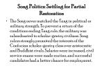 song politics settling for partial restoration