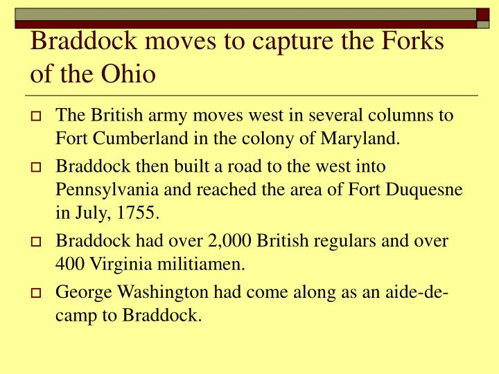 Braddock moves to capture the Forks of the Ohio