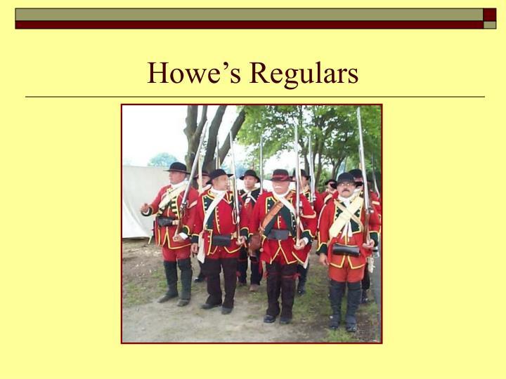 Howe's Regulars