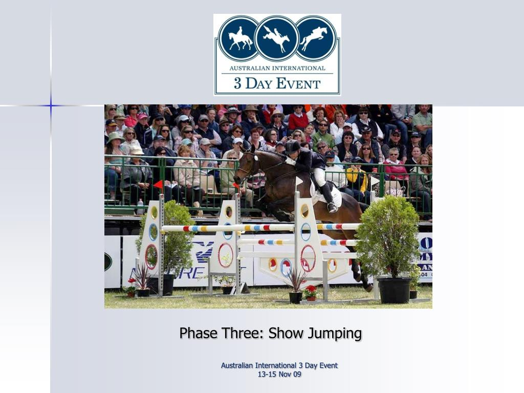 Phase Three: Show Jumping