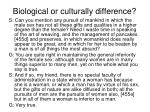 biological or culturally difference