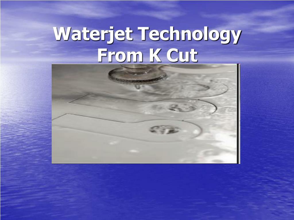 waterjet technology from k cut l.
