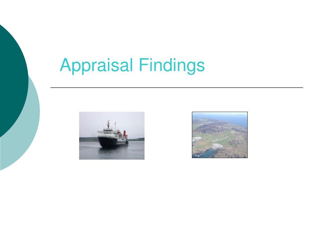 Appraisal Findings