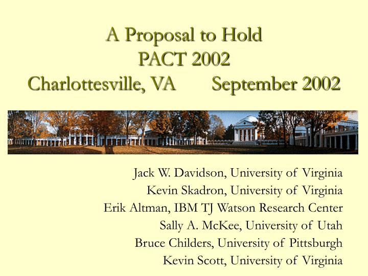 A proposal to hold pact 2002 charlottesville va september 2002