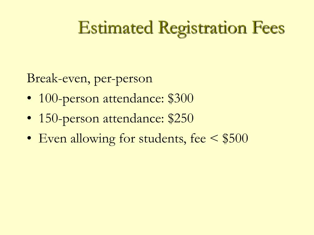 Estimated Registration Fees