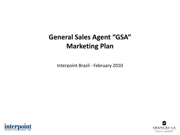 general sales agent gsa marketing plan interpoint brazil february 2010 n.