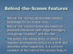 behind the scenes features