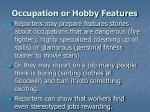 occupation or hobby features