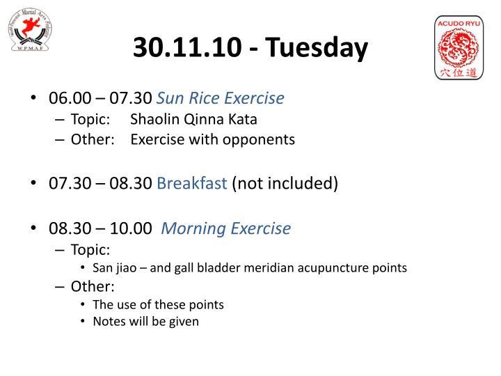 30.11.10 - Tuesday