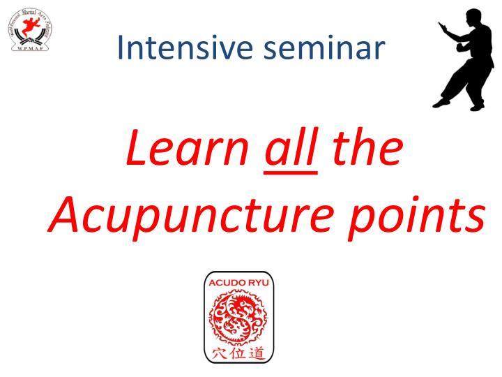 Intensive seminar