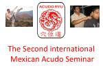 the second international mexican acudo seminar