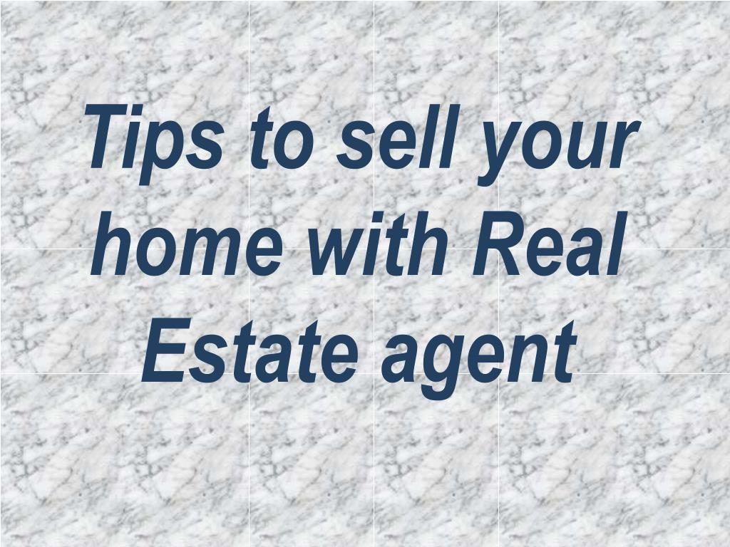tips to sell your home with real estate agent l.