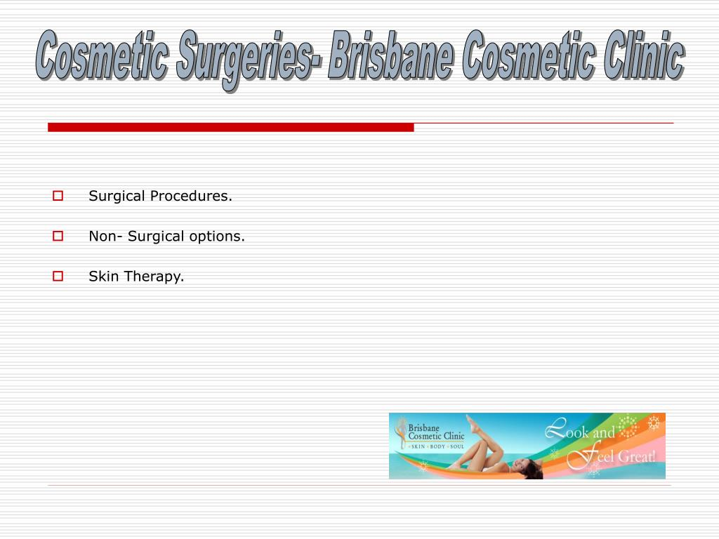Cosmetic Surgeries- Brisbane Cosmetic Clinic
