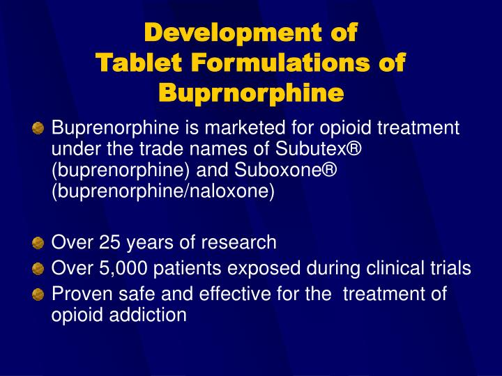 Development of tablet formulations of buprnorphine
