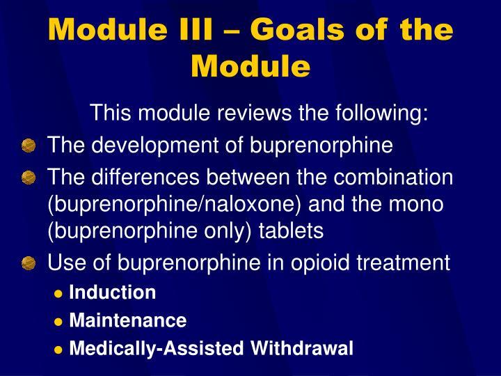Module iii goals of the module