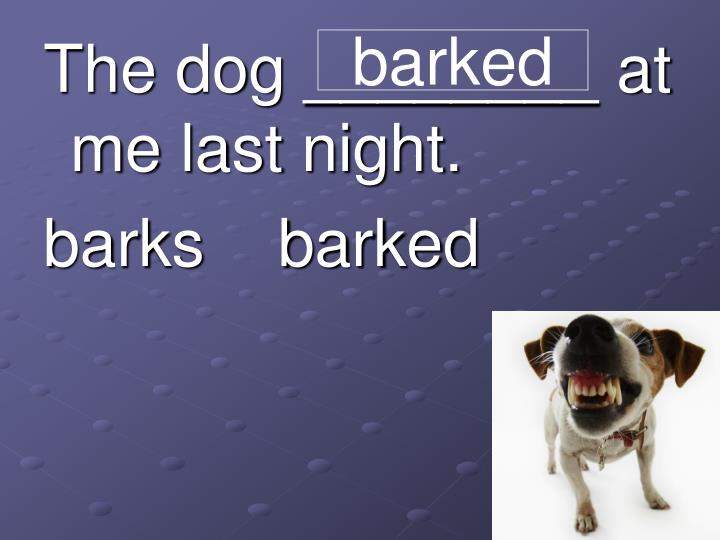 barked