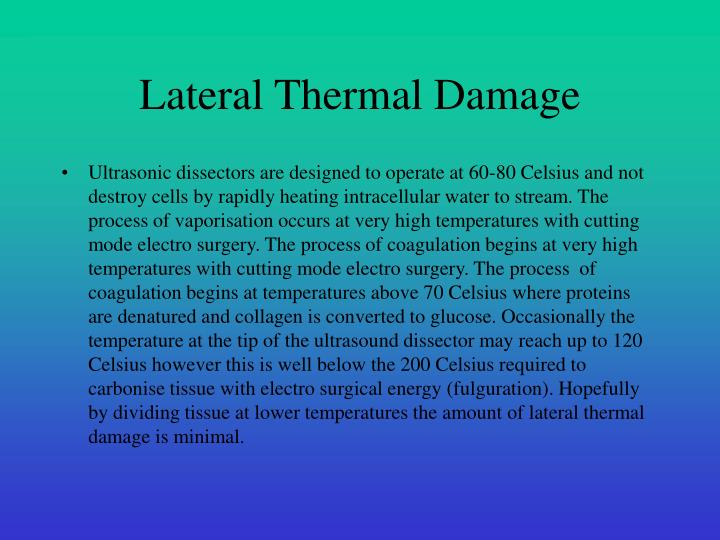 Lateral Thermal Damage