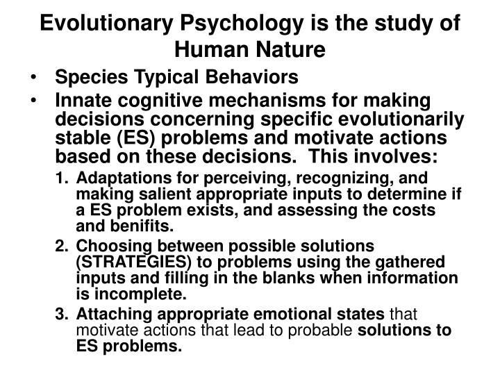 the evolution of social behavior essay Evolutionary psychology attempts to explain human motivations and behavior as being the consequence of evolution behaviors and capacities are assumed to be adaptive : to enhance survival and reproductive success.