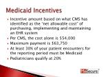 medicaid incentives