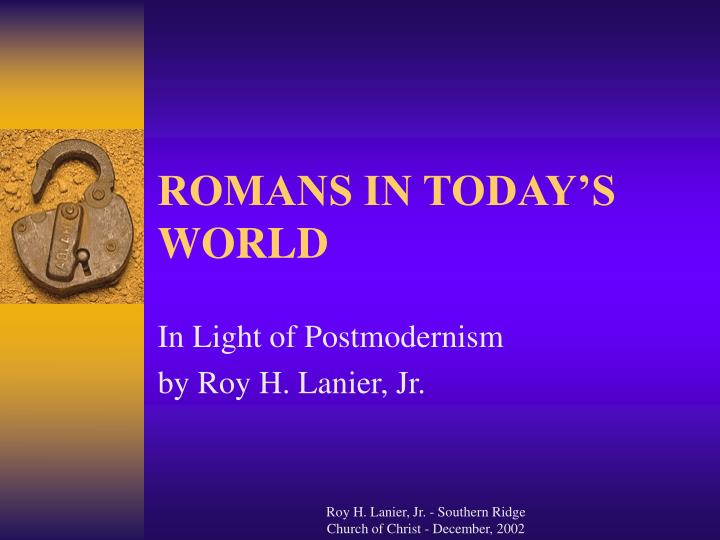romans in today s world n.