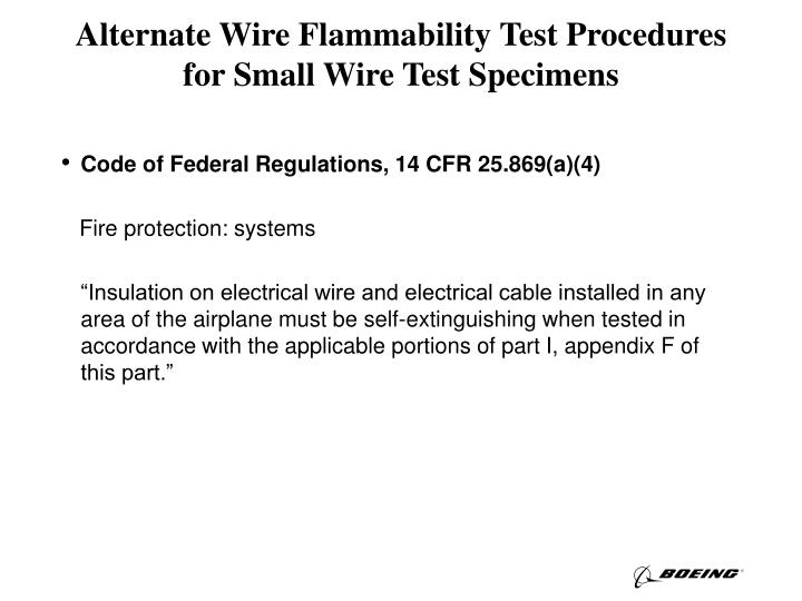 Alternate wire flammability test procedures for small wire test specimens1