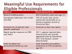 meaningful use requirements for eligible professionals1