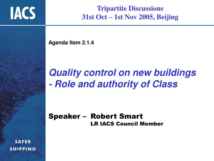 Quality control on new buildings role and authority of class