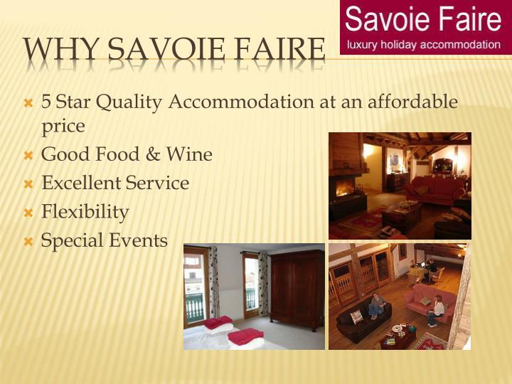 Why savoie faire