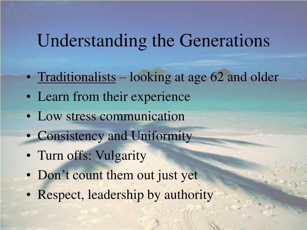 Understanding the Generations