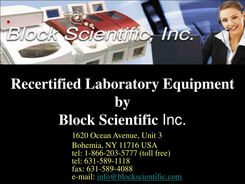 recertified laboratory equipment by block scientific inc l.