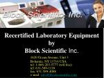 recertified laboratory equipment by block scientific inc