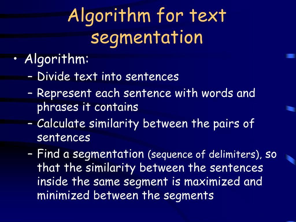 Algorithm for text segmentation